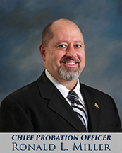 Chief Deputy Probation Officer Ron Miller